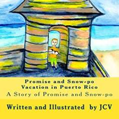 Promise and Snowpo go to Puerto Rico Cover